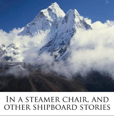 In a Steamer Chair and Other Shipboard Stories